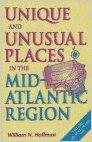 Unique and Unusual Places in the Mid-Atlantic Region